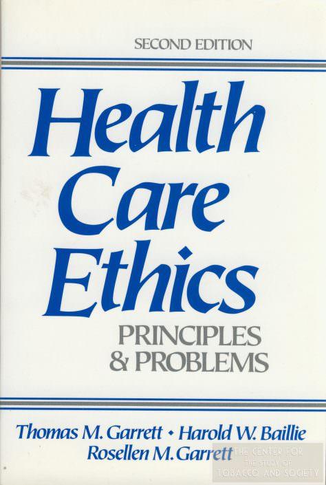 Health Care Ethics Tom Garrett wm
