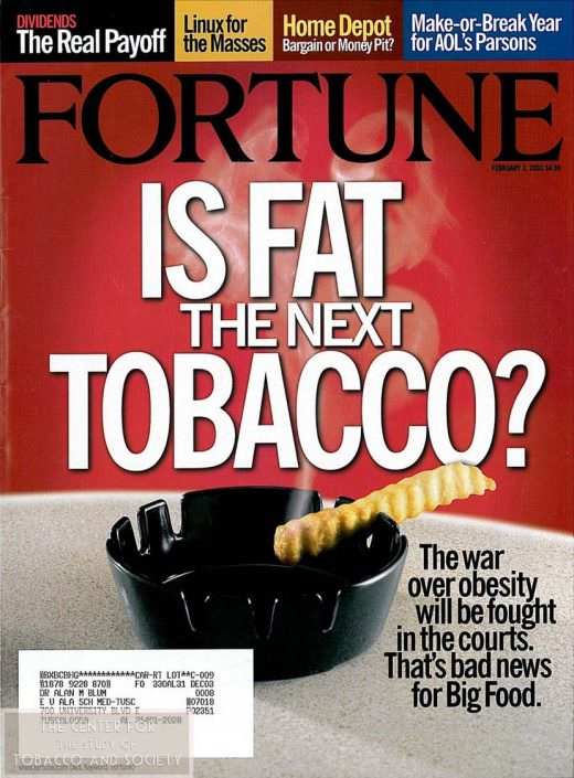 Is fat the new tobacco wm