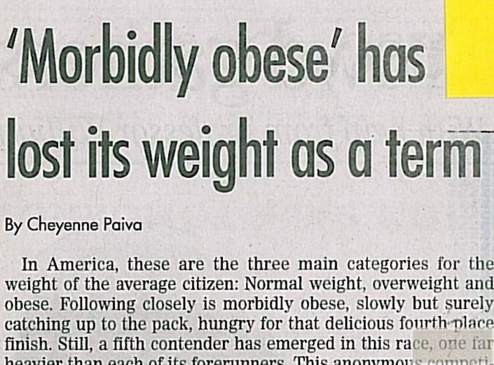 Morbidly obese has lost its weight as a term wm