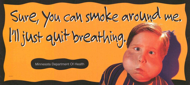 Sure You Can Smoke Around Me Minnesota Department of Health