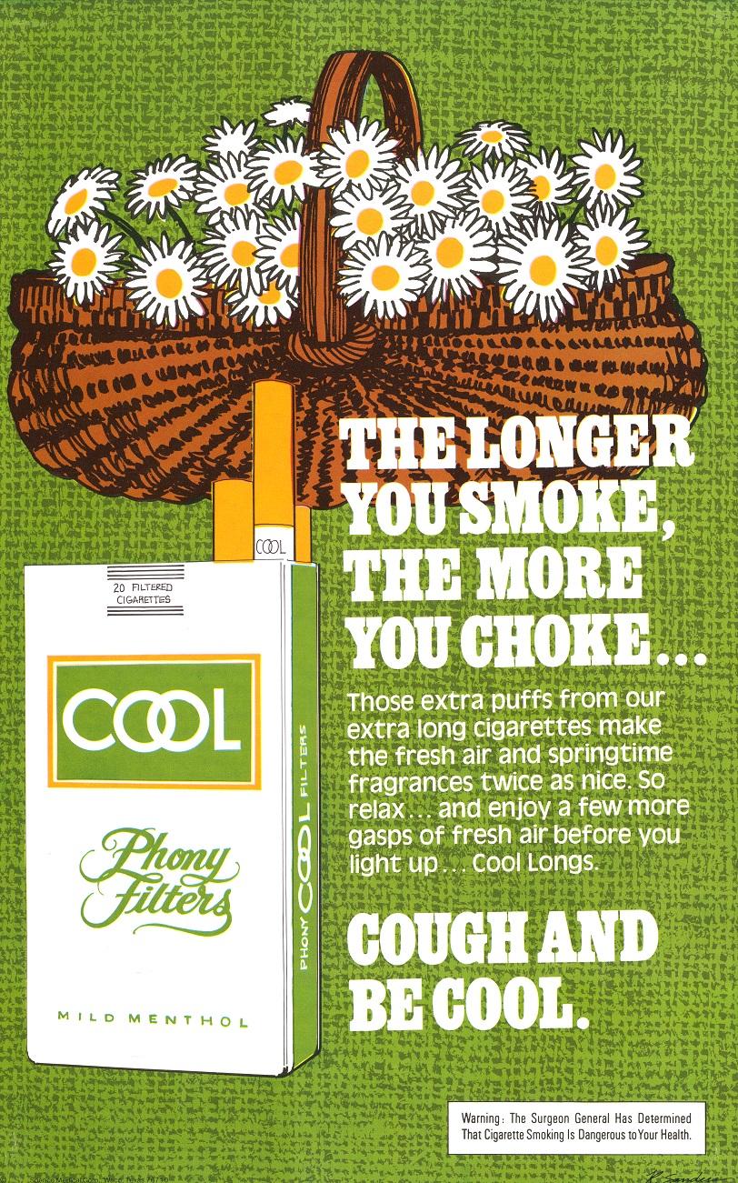 The Longer You Smoke the More You Choke