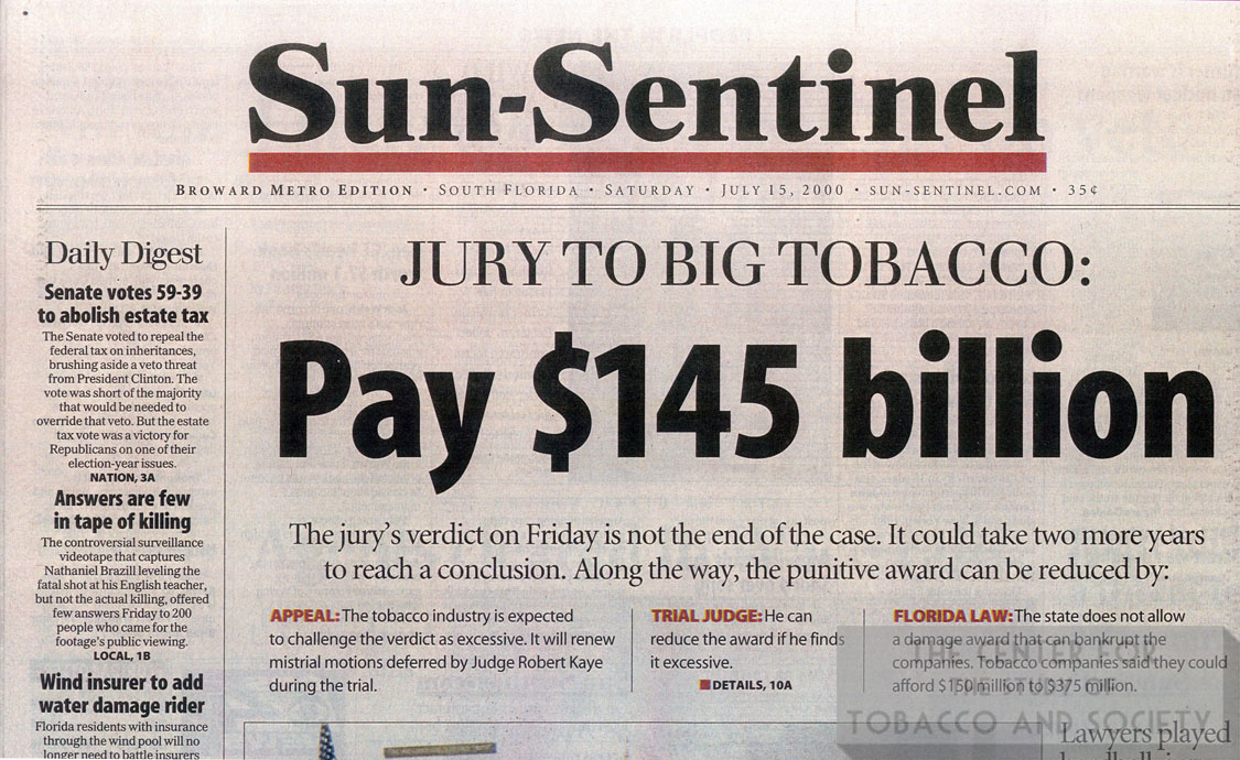 2000 07 15 Sun Sentinel Jury to Big Tobacco Pay 145 Billion 1