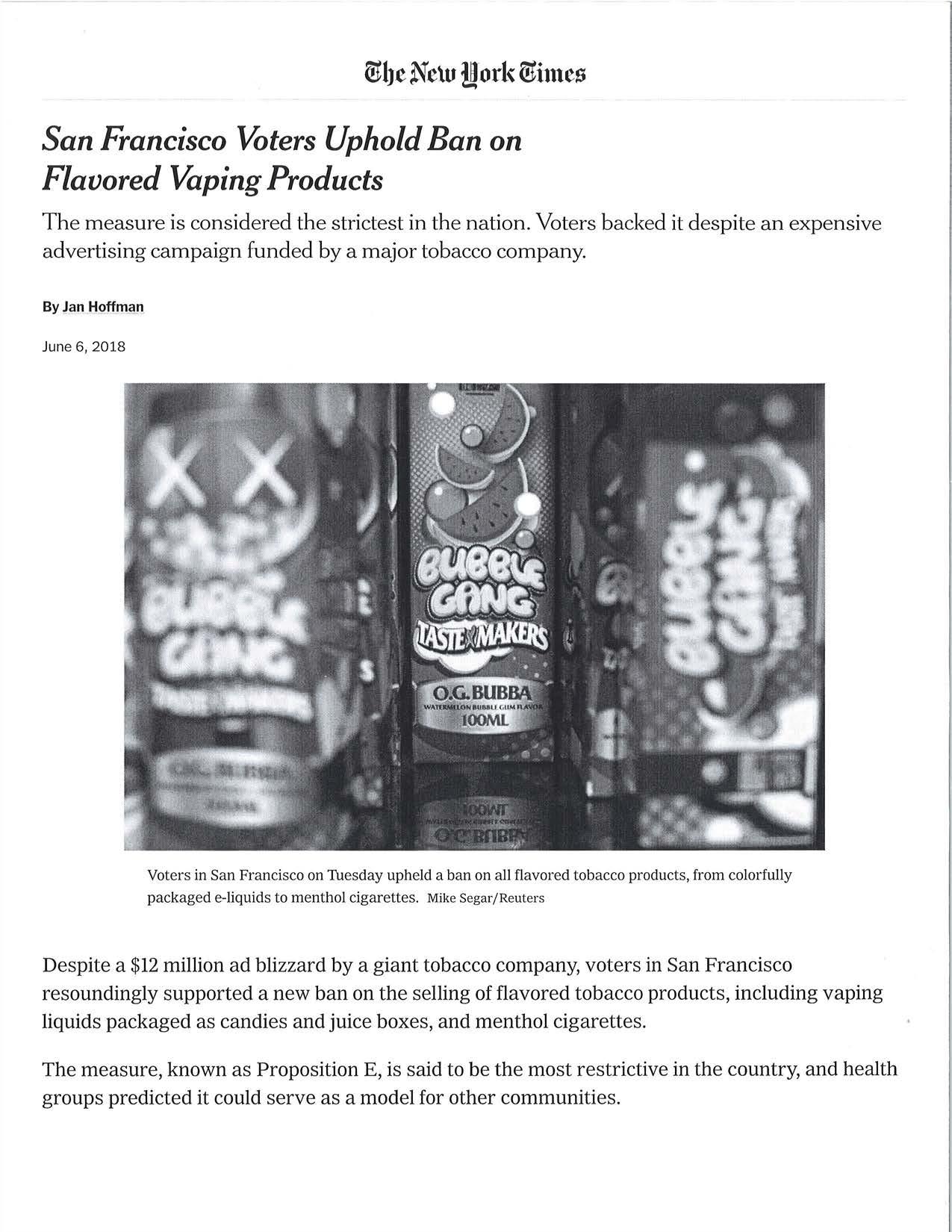 2018 06 06 NY Times San Francisco Bans Flavored Vaping Products Pg 1