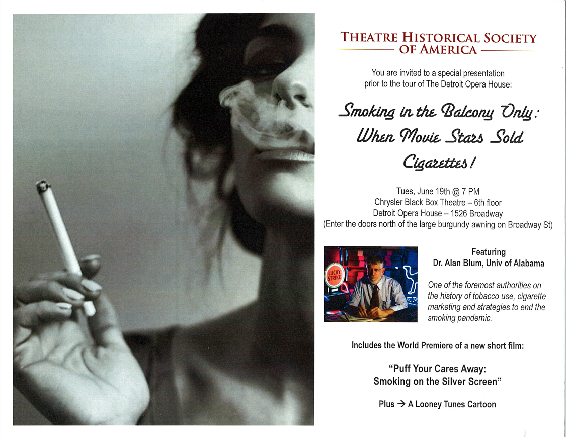 Theatre Historical Society of America Smoking in the blacony only when movie stars sold cigarettes