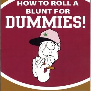 2006 How to Roll a Blunt for Dummies front