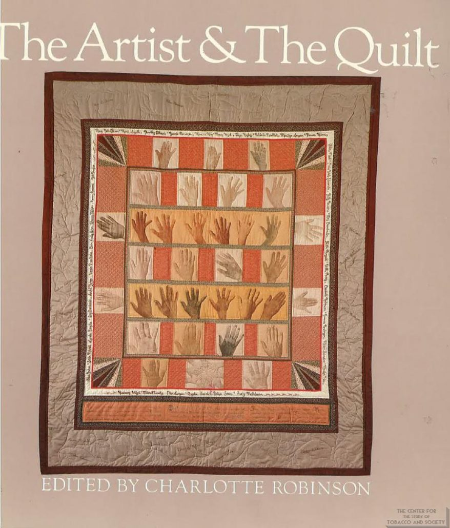 1983 - North Carolina Museum of Art - Charlotte Robinson - Philip Morris - The Art of the Quilt