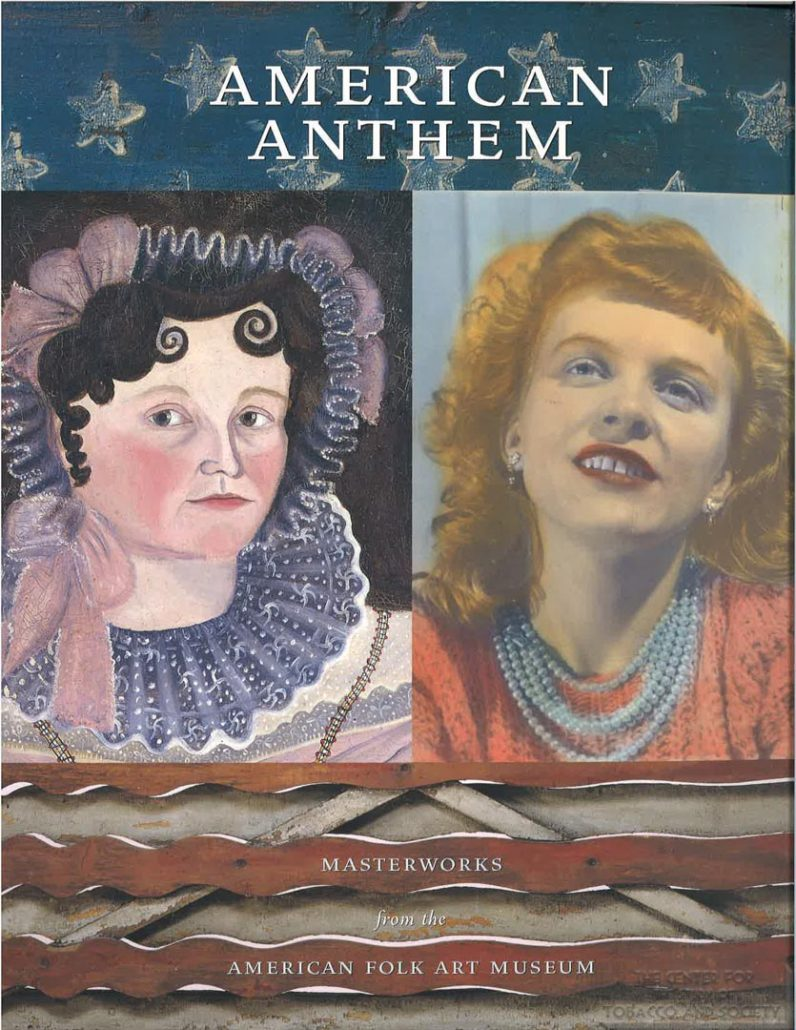 2002 - American Folk Art Museum - American Anthem Masterworks and Sponsor's Statement