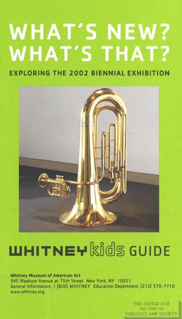 2002 - Whitney Museum at Philip Morris - Whitney Kids Guide