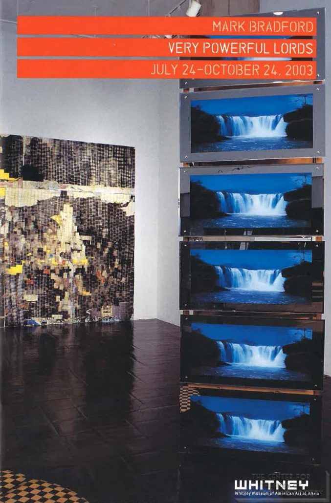 2003 - Whitney Museum of American Art at Philip Morris - Mark Bradford-Very Powerful Lords