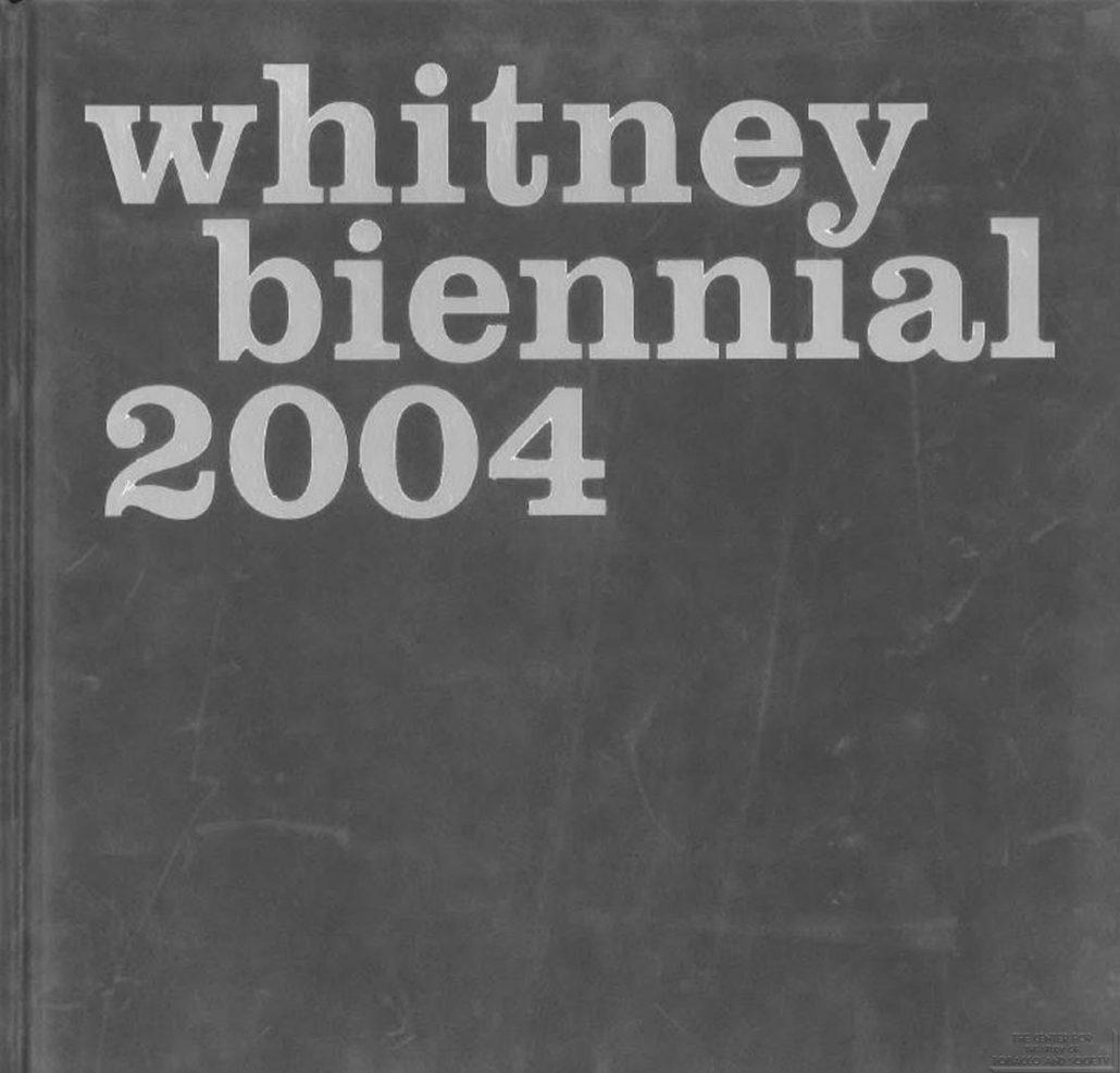 2004 - Whitney Biennial - Altria - Director's Statement