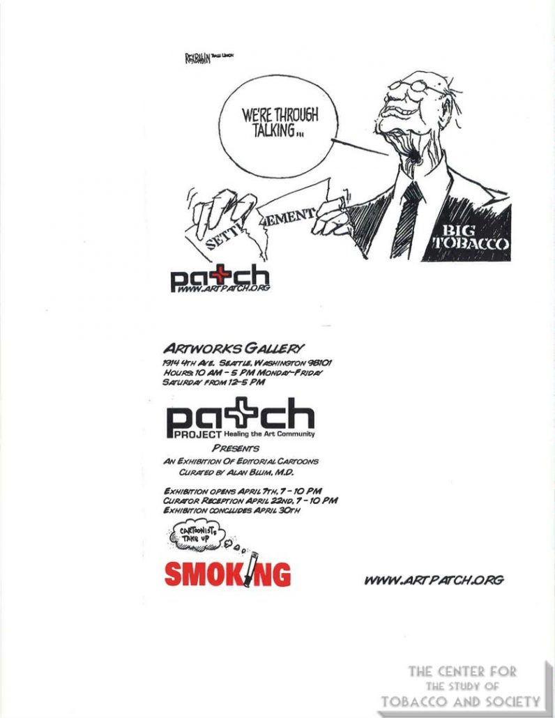 2005 - Art Patch sponsoring Seattle exhibition of Cartoonists take Up Smoking