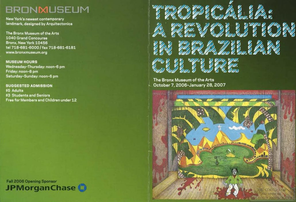 2006-2007 - Bronx Museum of Art - Tropicalia Brochure and Advertisment