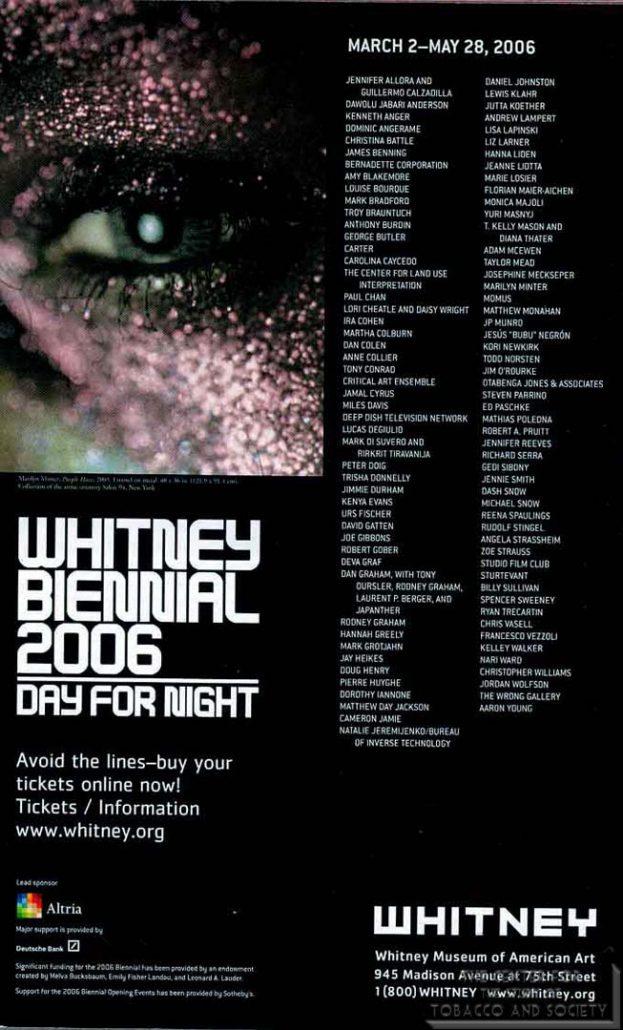 2006 - Altria - Whitney Biennial
