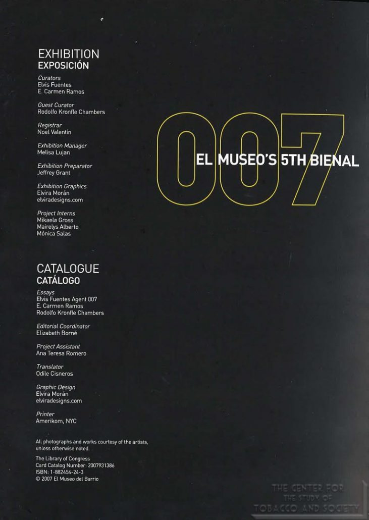 2007 - El Museo del Bario's 5th Bienal - Altria and Bloomberg - The [S] Files