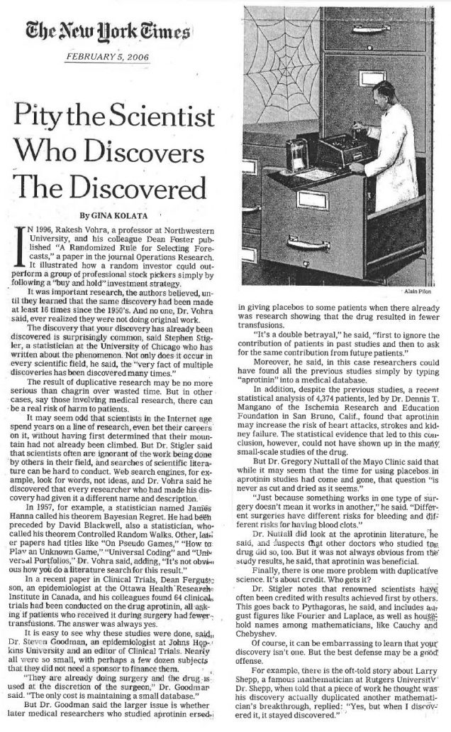 2006-02-05 - New York Times - Gina Kolata - Pity the Scientist Who Discovers the Discovered