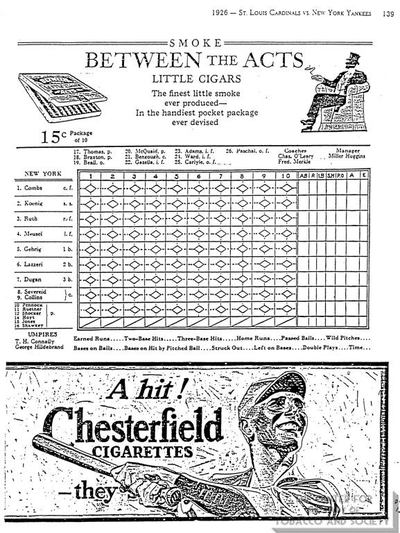 1926 - St. Louis Cardinals vs. New York Yankees Scorebook - Bewteen the Acts Little Cigars - Chester field Ads