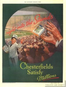 1937 - Advertisement - Chesterfield - Right Into the Stands