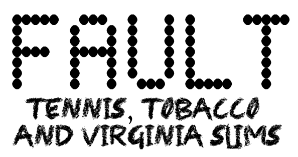 Fault-Tennis-Tobacco-and-Virginia-Slims-Logo-Black.png